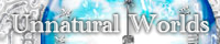 UNNATURAL WORLDSさん